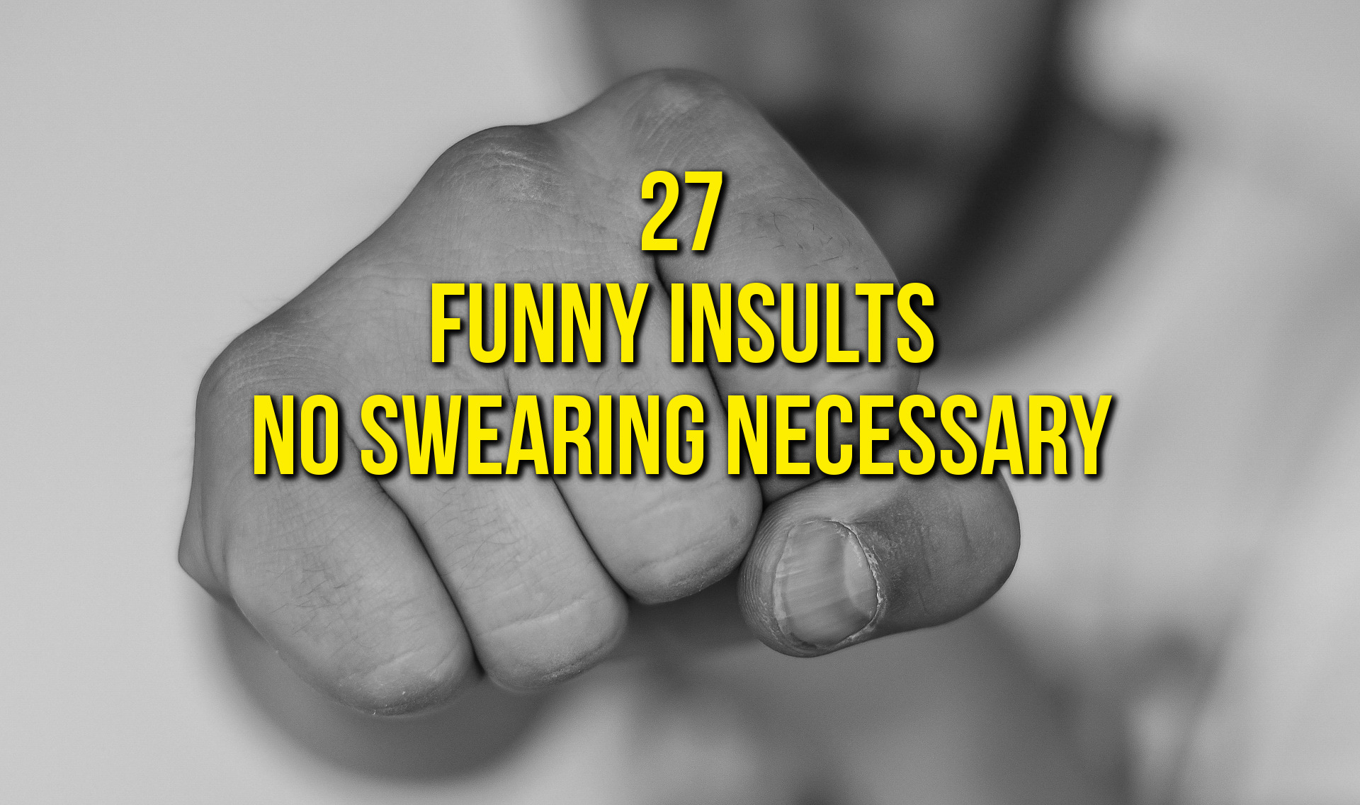 Funny Insults Without Needing To Swear - Infinite Articles