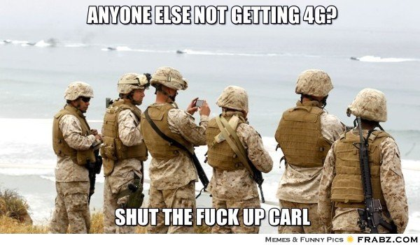 frabz anyone else not getting 4g shut the fuck up carl 01b024?1425658028 post your favorite carl memes rallypoint